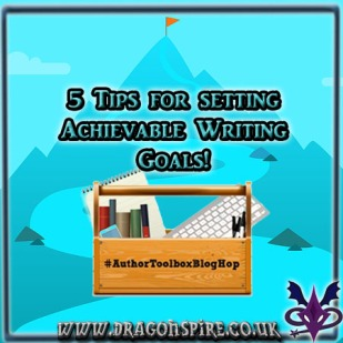 5 tips setting achievable writing goals